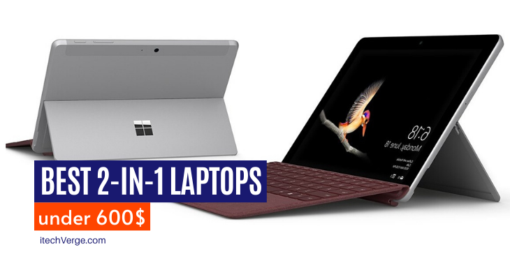 Best 2-in-1 Laptops Under 600
