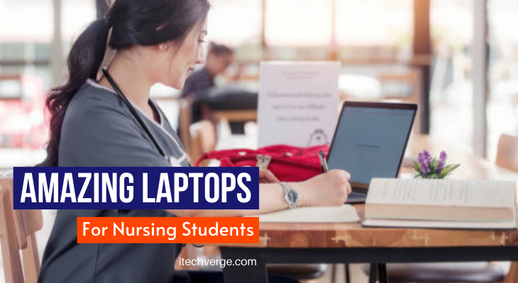 Best Laptop for Nursing Students