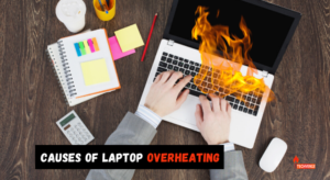 What are the Causes of Laptop Overheating