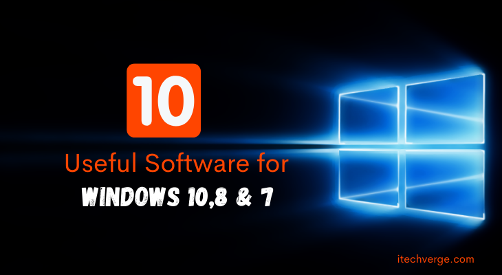 Must Have Software for Windows 10