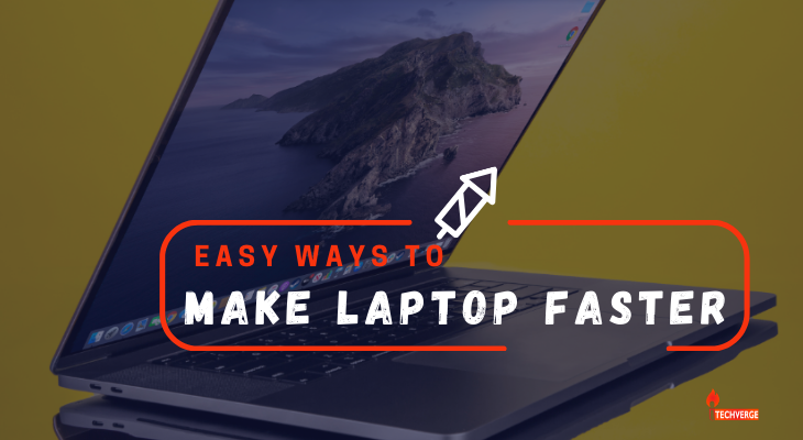 Make Laptop Faster