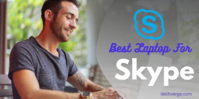 Best Laptop for Skype